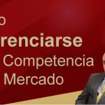 SlideMG-Como Diferenciarse  de la Competencia en tu mercado