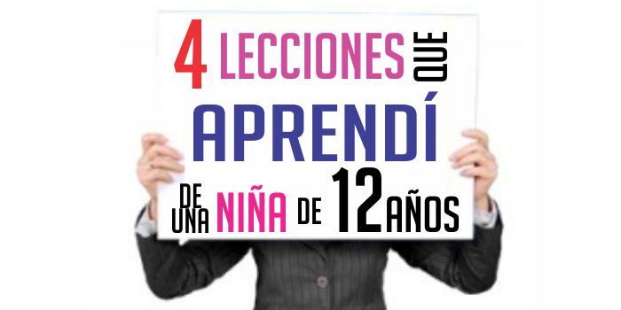 Las 4 lecciones que aprendí de una niña de 12 años
